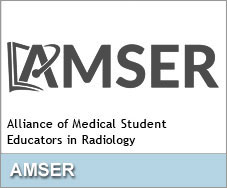 Alliance of Medical Student Educators in Radiology (AMSER)